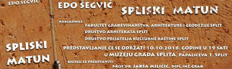 PROMOCIJA KNJIGE EDE ŠEGVIĆA 'SPLISKI MATUN'